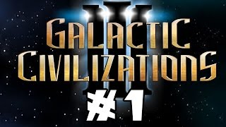 Let's Try: Galactic Civilization 3 -- Episode 1