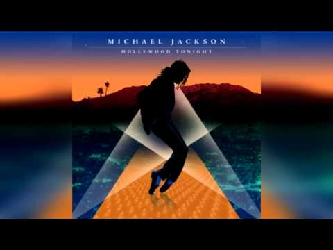 Michael Jackson - Hollywood Tonight (Produced By Teddy Riley, Michael Jackson And Neff-U)