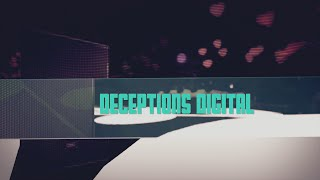 DeceptionsDigital - NOVA