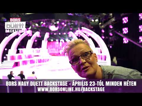 Bors Nagy Duett Backstage! Minden, amit A Nagy Duett kiesőiről tudni akartál!