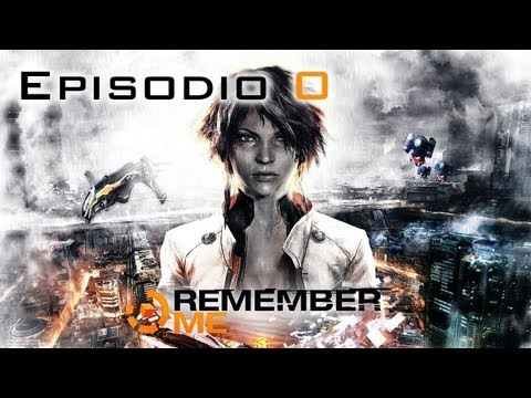 Remember Me Gameplay Walkthrough - Parte 1 - Español (Xbox 360/PS3/PC) HD