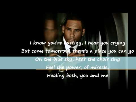 R Kelly - I Know You Are Hurting