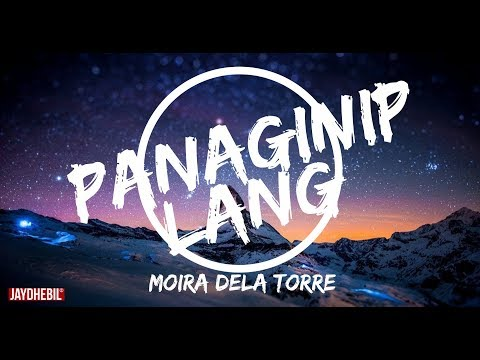 Panaginip Lang Lyrics Video //  Moira Dela Torre // HD