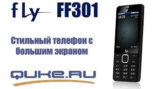 Обзор Fly FF301 ◄ Quke.ru ►