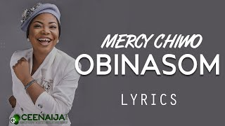 Mercy Chinwo - Obinasom (Lyrics Video)