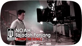 download lagu Noah - Sajadah Panjang Behind The Scene gratis