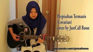 yang pernah putus cinta pasti baper dengan lagu ini- perpisahan termanis by Lovarian