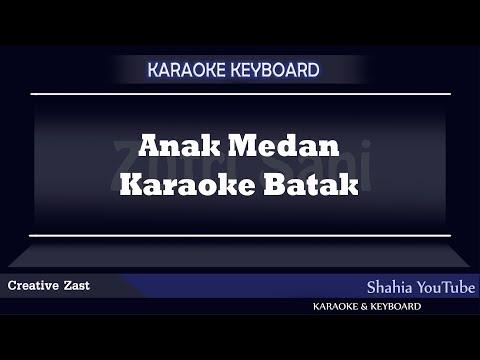 ANAK MEDAN COWOK Batak Karaoke