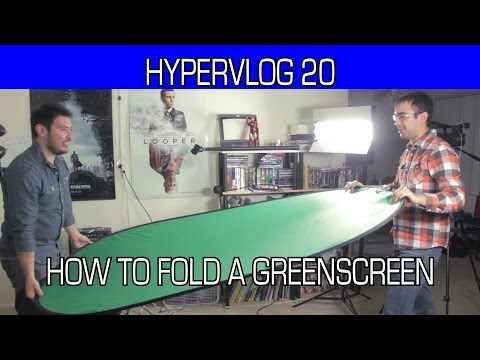 Hypervlog 20 - How to Fold a Greenscreen
