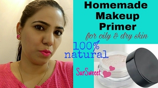 Primer At Home  Rs 30 Only  Oily Amp Dry Skin                            100 Natural  Sursweeet