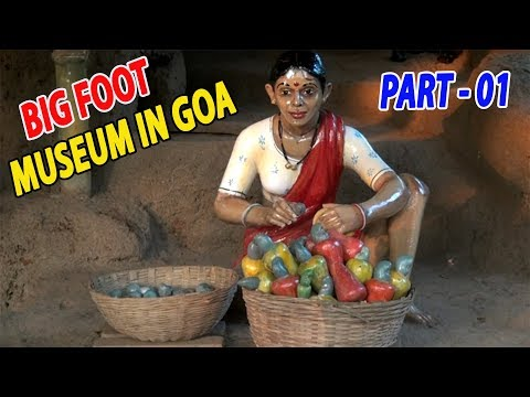 BIG FOOT GOA INDIA | BIG FOOT MUSEUM GOA | KARWARPLUS