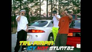 Watch Icy Hot Stuntaz Tru Pimpin video