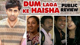Dum Laga Ke Haisha PUBLIC REVIEW
