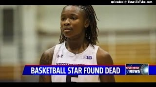 News: College Basketball Player Found Dead In Her Dorm Room, Foul Play Not Suspected