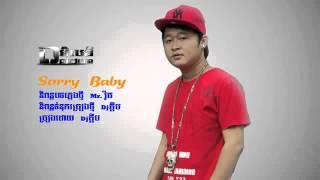 ▶ DJ Khmer Audio] Sorry Baby (DJ Kdeb)