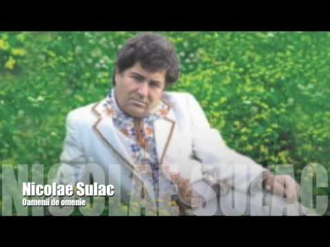 Nicolae Sulac - Oamenii de omenie