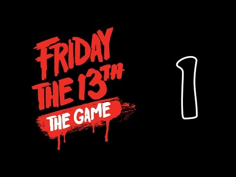 Friday the 13th The Game Прохождение Часть 1 Walkthrough Part 1 Gameplay