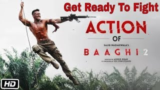 Baaghi 2 Action | Get Ready To Fight | Release | Tiger Shroff, Disha Patani