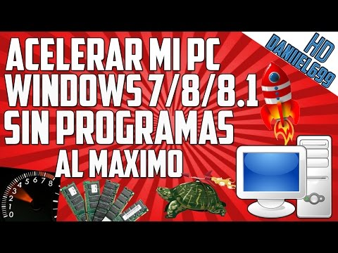 COMO ACELERAR WINDOWS 7/8/8.1 AL MÁXIMO SIN PROGRAMAS 2014 | ACELERAR MI PC