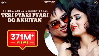 Teri Pyari Pyari Do Akhiyan Original Song  Sajjna