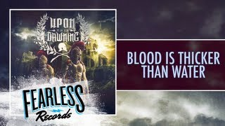 Watch Upon This Dawning Blood Is Thicker Than Water video