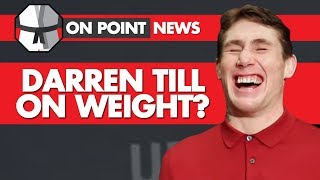 Darren Till On Weight? Now Favourite Against Woodley, UFC Asks Montano To Wear Costume