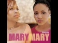 Mary Mary-Cant Give Up Now