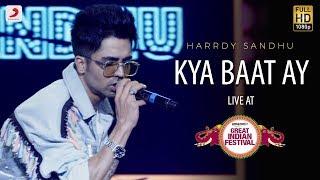 Kya Baat Ay Live A Amazon Great Indian Festival Harrdy Sandhu