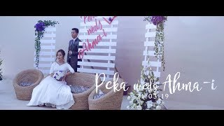 Peka & Ahma-i Wedding Video 21.03.19