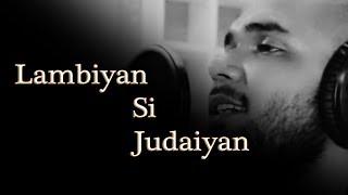 download lagu Lambiyaan Si Judaiyaan  Raabta  Arijit Singh  gratis