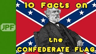 10 Facts on the Confederate Flag