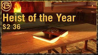 Drama Time - Heist of the Year