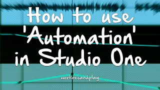 How to use 'Automation' in Studio One 2 (v2.5)