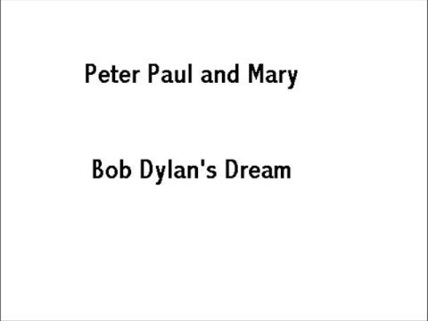 Peter, Paul & Mary - Bob Dylan