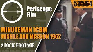 MINUTEMAN ICBM  MISSILE AND MISSION  1962 THIOKOL CORPORATE FILM 53564