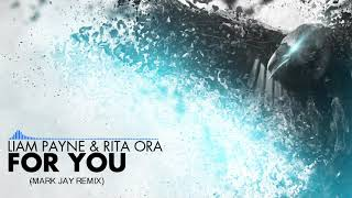Download Lagu [HOUSE] Liam Payne & Rita Ora - For You (Mark Jay Remix) Gratis STAFABAND