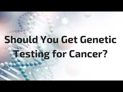 Should You Get Genetic Testing for Cancer?