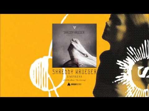 Shreddy Krueger - Empress