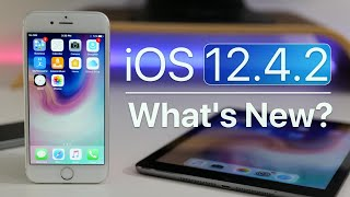 iOS 12.4.2 is Out! - What's New?