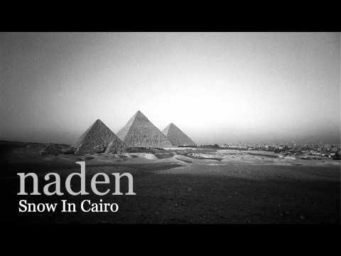 Naden - Snow In Cairo