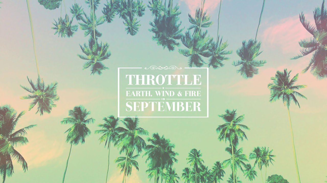 Throttle x Earth, Wind & Fire - September (Cover Art)