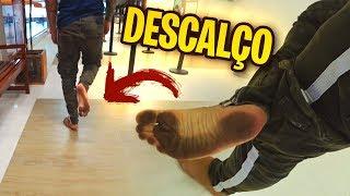 FUI DESCALÇO NO SHOPPING!!!