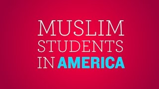 Muslim Students in America