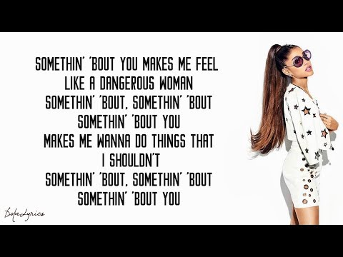 Dangerous Woman - Ariana Grande (Lyrics)
