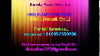 Tomake Chere Ami Karaoke-Bindaas(2014)By Ankur Das 09957350788