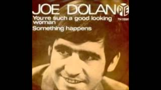 Watch Joe Dolan Youre Such A Good Looking Woman video