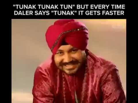Tunak Tunak Tun sped up every time they say Tunak