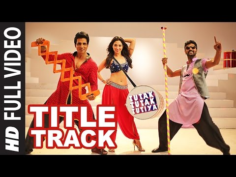 Tutak Tutak Tutiya Title Song  Full Video  | Malkit Singh, Kanika Kapoor, Sonu Sood