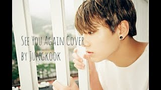 BTS JungKook   See You Again cover