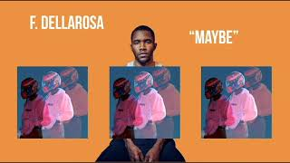 "frank ocean type beat ~ ""maybe"""